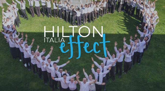 Hilton Italia Effect: partecipa ai recruiting day a Roma e a Milano